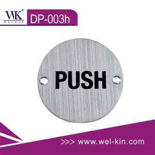 Stainless Steel Stamping Push & Pull Door Sign Plate (DP-003h)